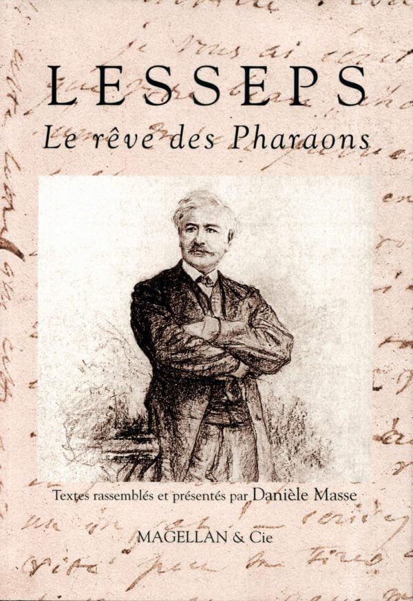 Lesseps, Le Rêve Des Pharaons - Couverture Livre - Collection Traces et fragments - Éditions Magellan & Cie