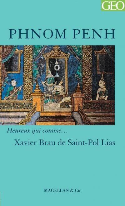 Phnom Penh - Couverture Livre - Collection Heureux qui comme... - Éditions Magellan & Cie