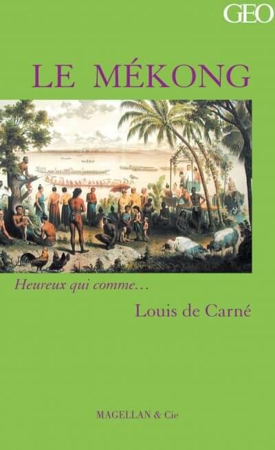 Le Mékong - Couverture Livre - Collection Heureux qui comme... - Éditions Magellan & Cie