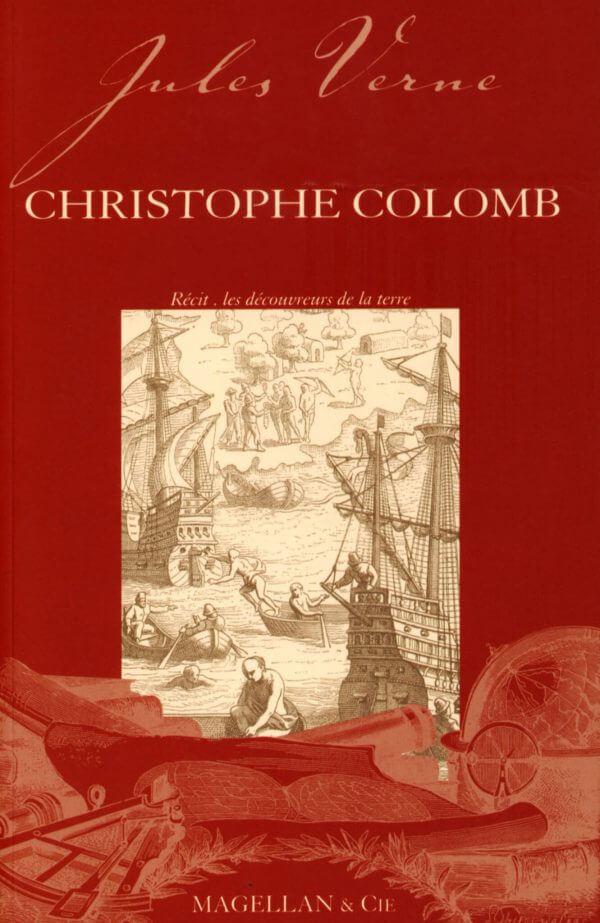 Christophe Colomb - Couverture Livre - Collection Les Explorateurs - Éditions Magellan & Cie
