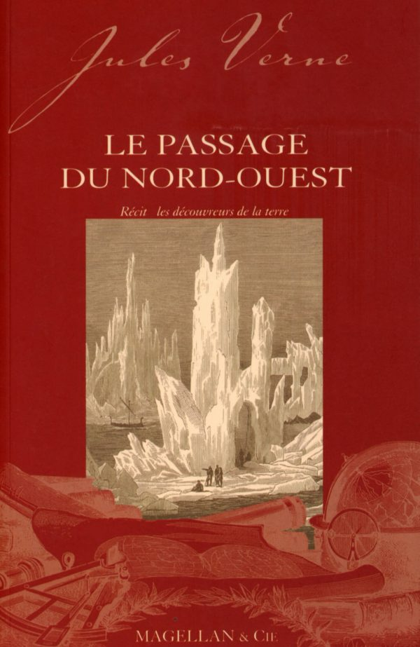 Le Passage du Nord-Ouest - Couverture Livre - Collection Les Explorateurs - Éditions Magellan & Cie