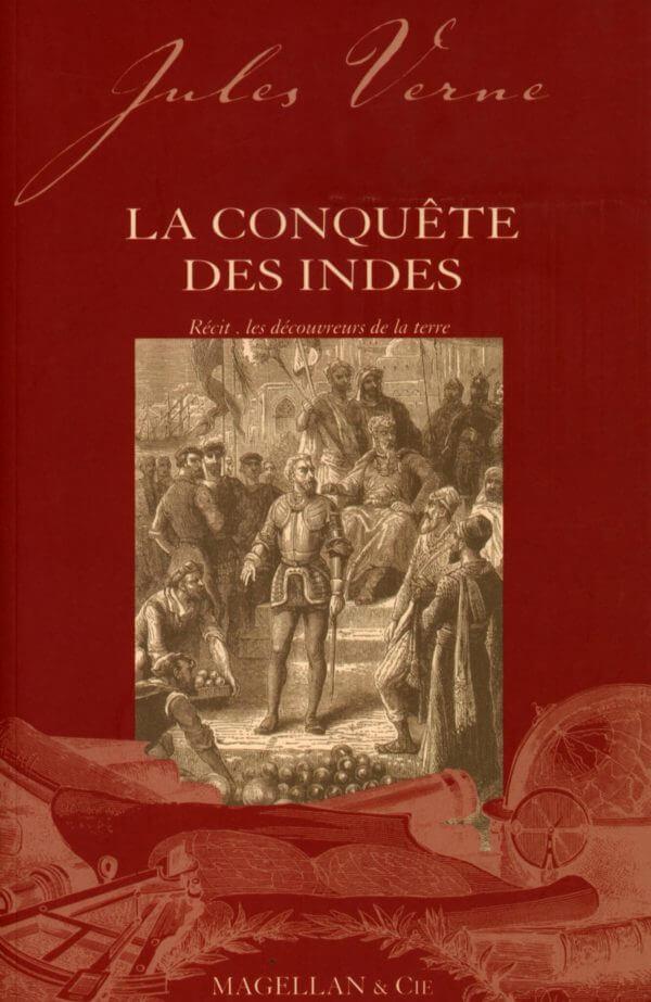 La Conquête Des Indes - Couverture Livre - Collection Les Explorateurs - Éditions Magellan & Cie