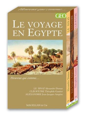 Le Voyage En Égypte - Couverture Livre - Collection Heureux qui comme... - Éditions Magellan & Cie