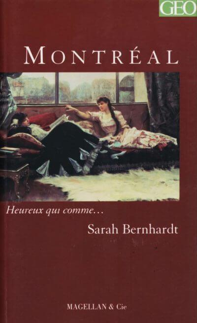 Montréal - Couverture Livre - Collection Heureux qui comme... - Éditions Magellan & Cie