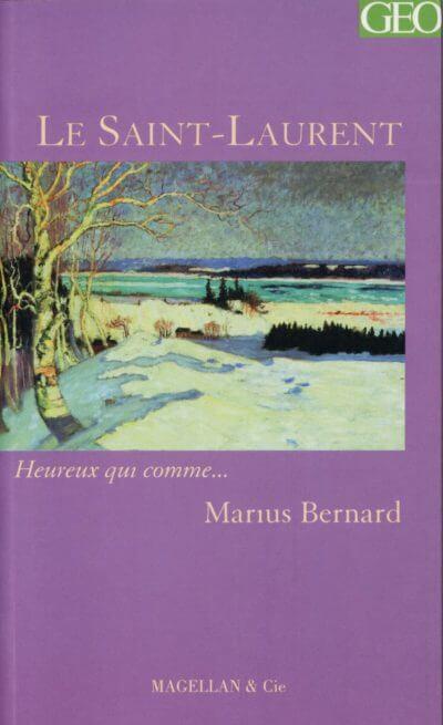 Le Saint-Laurent - Couverture Livre - Collection Heureux qui comme... - Éditions Magellan & Cie