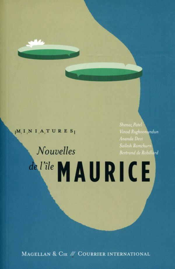 Nouvelles De L'île Maurice - Couverture Livre - Collection Miniatures - Éditions Magellan & Cie