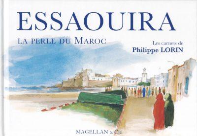 Essaouira, La Perle du Maroc - Couverture Livre - Collection Coups de crayon - Éditions Magellan & Cie