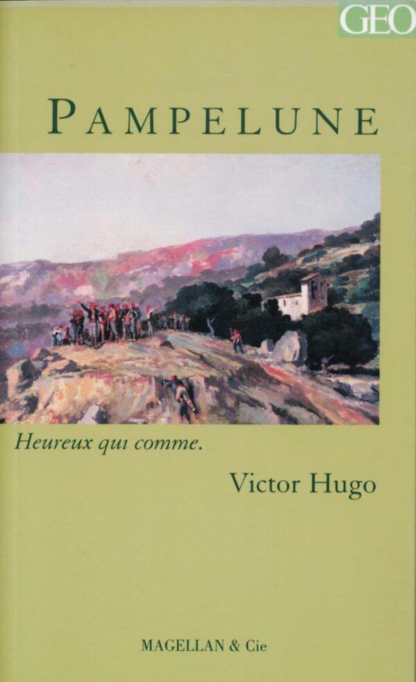 Pampelune - Couverture Livre - Collection Heureux qui comme... - Éditions Magellan & Cie