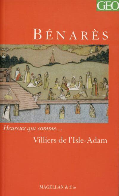 Bénarès - Couverture Livre - Collection Heureux qui comme... - Éditions Magellan & Cie