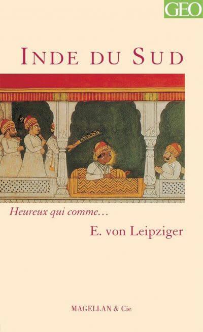 Inde du Sud - Couverture Livre - Collection Heureux qui comme... - Éditions Magellan & Cie