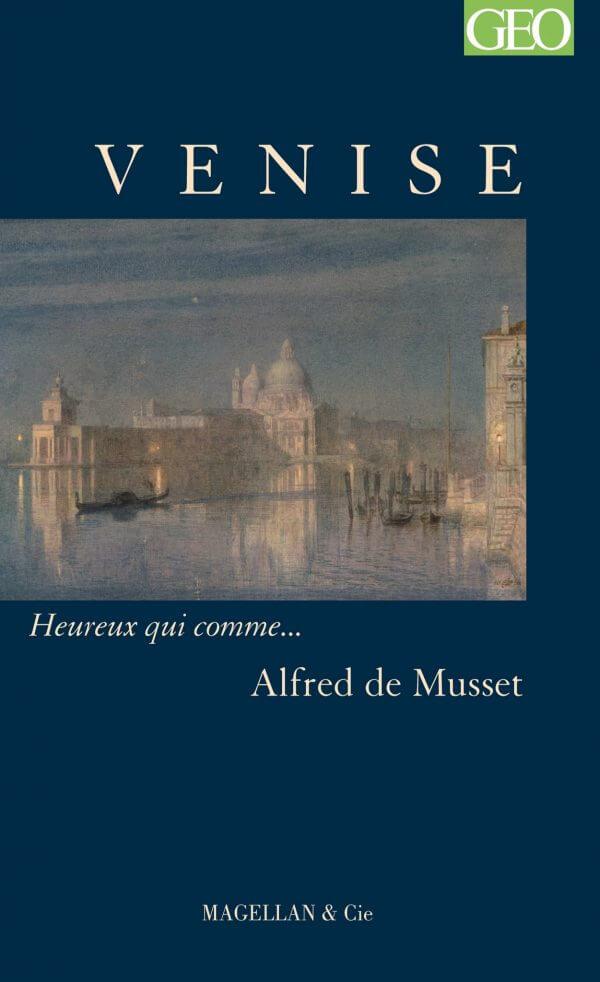 Venise - Couverture Livre - Collection Heureux qui comme... - Éditions Magellan & Cie