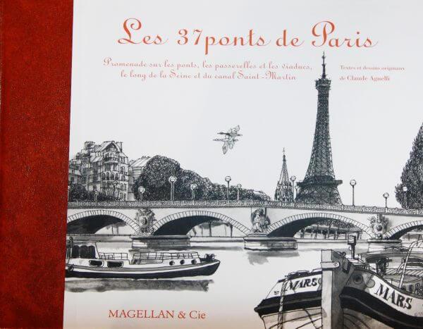 Les 37 Ponts De Paris - Couverture Livre - Collection Coups de crayon - Éditions Magellan & Cie