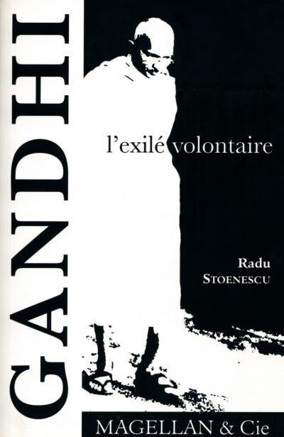 Gandhi, L'exilé Volontaire - Couverture Livre - Collection Je est ailleurs - Éditions Magellan & Cie