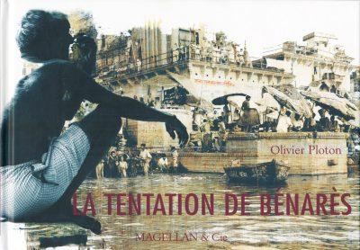 La Tentation De Bénarès - Couverture Livre - Collection Coups de crayon - Éditions Magellan & Cie