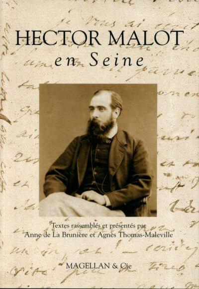 Hector Malot En Seine - Couverture Livre - Collection Traces et fragments - Éditions Magellan & Cie