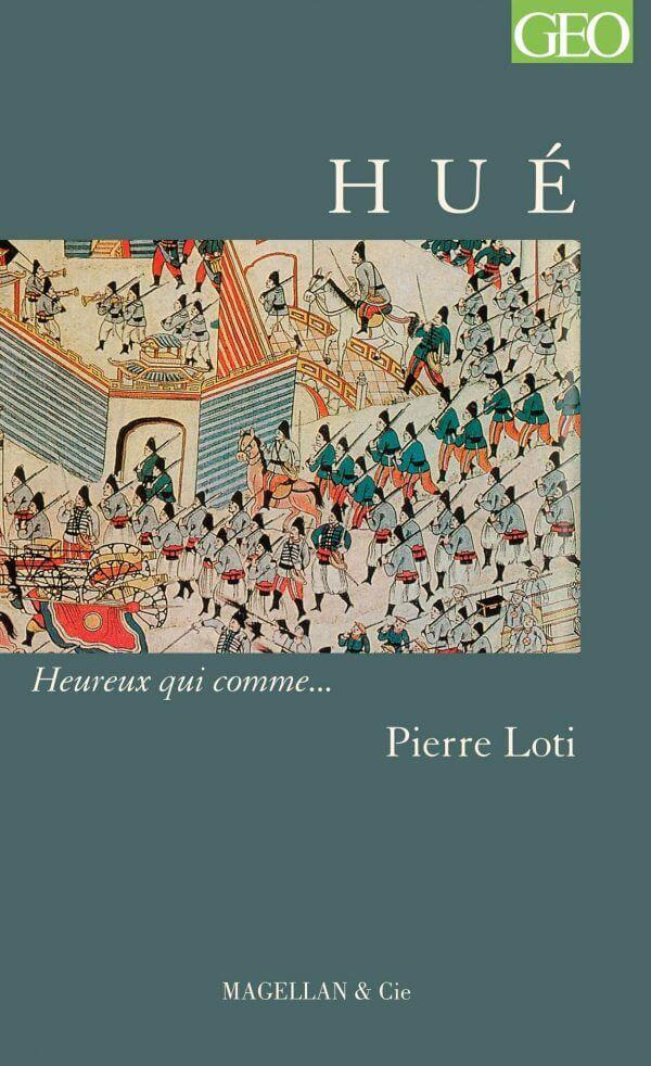 Hué - Couverture Livre - Collection Heureux qui comme... - Éditions Magellan & Cie
