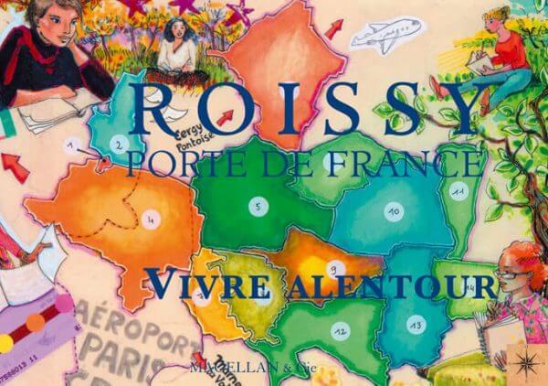 Roissy, Porte De France - Couverture Livre - Collection Coups de crayon - Éditions Magellan & Cie
