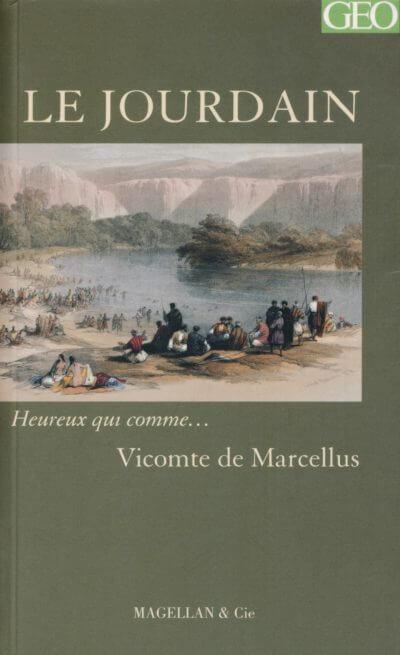 Le Jourdain - Couverture Livre - Collection Heureux qui comme... - Éditions Magellan & Cie