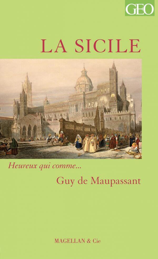Sicile - Couverture Livre - Collection Heureux qui comme... - Éditions Magellan & Cie