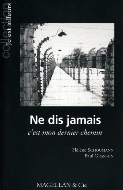Ne Dis Jamais C'est Mon Dernier Chemin - Couverture Livre - Collection Je est ailleurs - Éditions Magellan & Cie