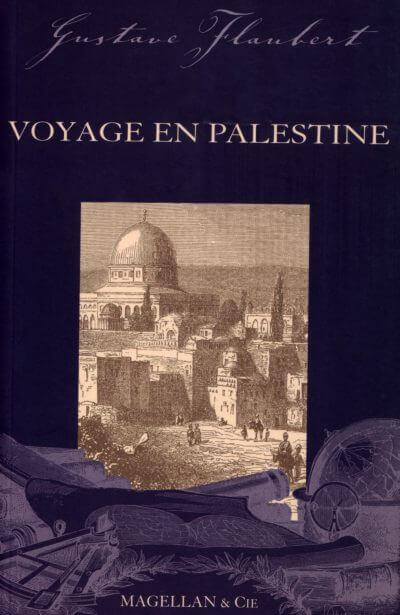 Voyage En Palestine - Couverture Livre - Collection Les Explorateurs - Éditions Magellan & Cie