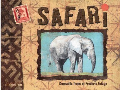 Safari - Couverture Livre - Collection Jeunesse > Albums, Les P'tits Magellan: à partir de 3 ans - Éditions Magellan & Cie
