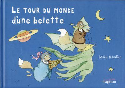Le Tour du Monde D'une Belette - Couverture Livre - Collection Jeunesse > Albums, Les P'tits Magellan: à partir de 3 ans - Éditions Magellan & Cie