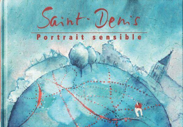 Saint-Denis, Portrait Sensible - Couverture Livre - Collection Coups de crayon - Éditions Magellan & Cie