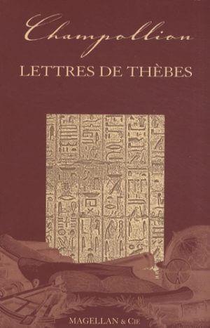 Lettres De Thèbes - Couverture Livre - Collection Les Explorateurs - Éditions Magellan & Cie