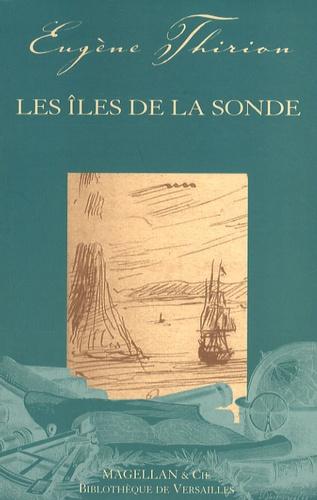 Les Îles De La Sonde - Couverture Livre - Collection Les Explorateurs - Éditions Magellan & Cie