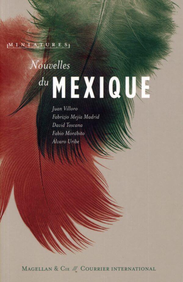 Nouvelles du Mexique - Couverture Livre - Collection Miniatures - Éditions Magellan & Cie