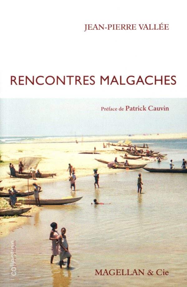 Rencontres Malgaches - Couverture Livre - Collection Je est ailleurs - Éditions Magellan & Cie