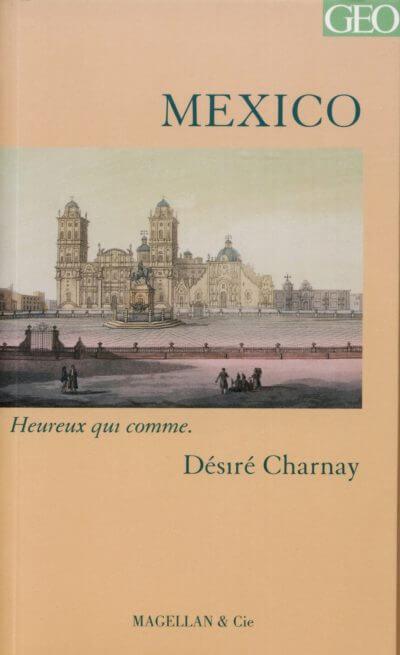 Mexico - Couverture Livre - Collection Heureux qui comme... - Éditions Magellan & Cie