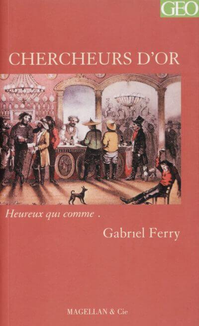 Chercheurs D'or - Couverture Livre - Collection Heureux qui comme... - Éditions Magellan & Cie