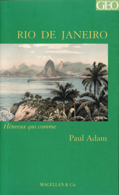 Rio De Janeiro - Couverture Livre - Collection Heureux qui comme... - Éditions Magellan & Cie