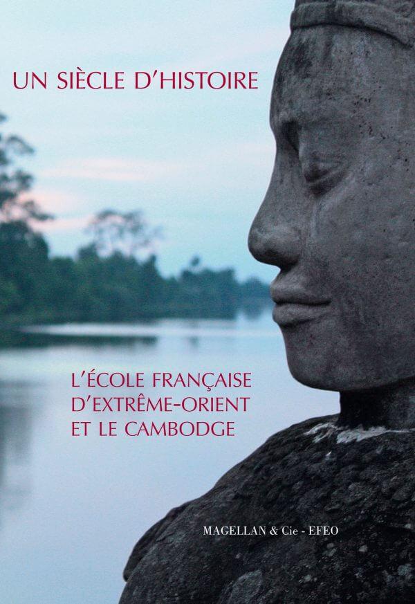 L'ecole Française D'extrême-Orient Et Le Cambodge - Couverture Livre - Collection Merveilles du monde - Éditions Magellan & Cie