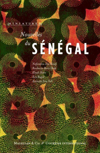 Nouvelles du Sénégal - Couverture Livre - Collection Miniatures - Éditions Magellan & Cie