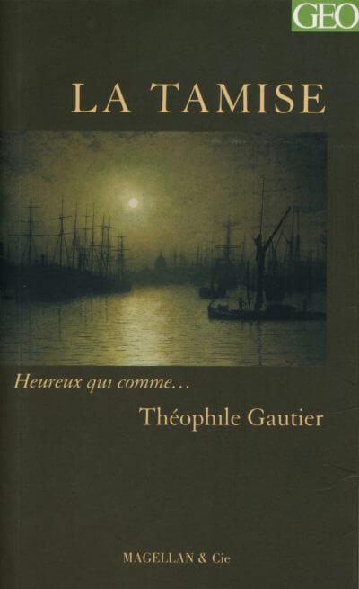 La Tamise - Couverture Livre - Collection Heureux qui comme... - Éditions Magellan & Cie