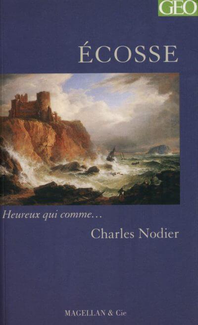 Ecosse - Couverture Livre - Collection Heureux qui comme... - Éditions Magellan & Cie