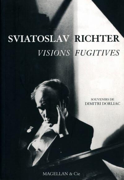 Sviatoslav Richter, Visions Fugitives - Couverture Livre - Collection Spectacles vivants - Éditions Magellan & Cie