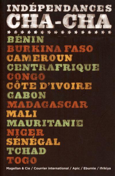 Indépendances Cha Cha - Couverture Livre - Collection Miniatures - Éditions Magellan & Cie