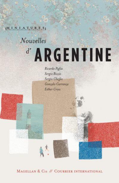 Nouvelles D'argentine - Couverture Livre - Collection Miniatures - Éditions Magellan & Cie