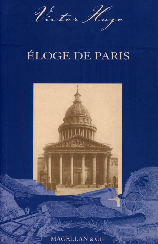 Eloge De Paris - Couverture Livre - Collection Les Explorateurs - Éditions Magellan & Cie