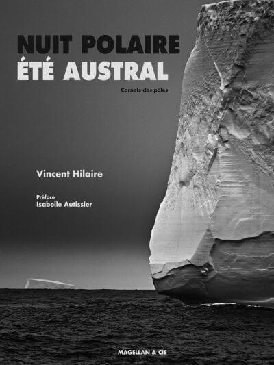 Nuit Polaire, Été Austral - Couverture Livre - Collection Merveilles du monde - Éditions Magellan & Cie