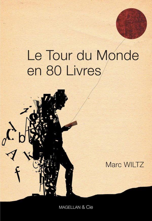 Le Tour du Monde En 80 Livres - Couverture Livre - Collection Les Ancres contemporaines - Éditions Magellan & Cie
