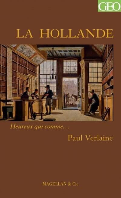 La Hollande - Couverture Livre - Collection Heureux qui comme... - Éditions Magellan & Cie