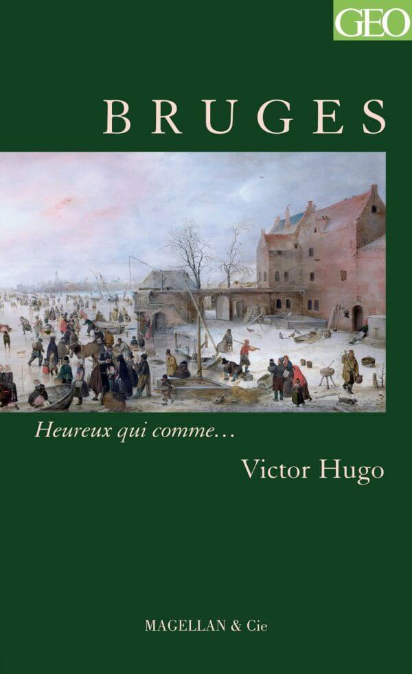 Bruges - Couverture Livre - Collection Heureux qui comme... - Éditions Magellan & Cie