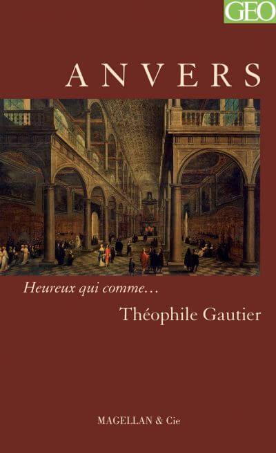 Anvers - Couverture Livre - Collection Heureux qui comme... - Éditions Magellan & Cie