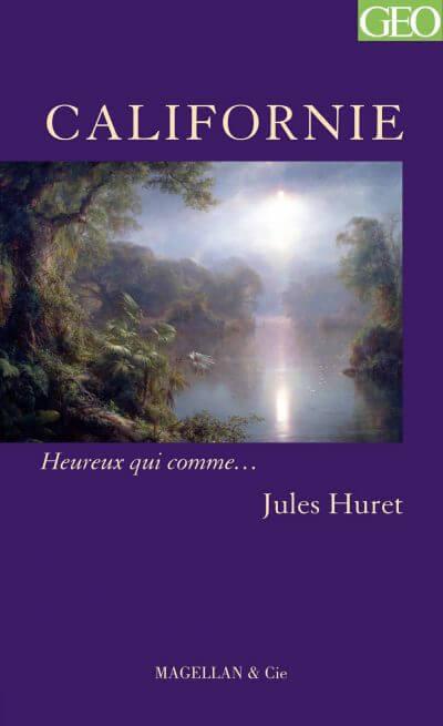 Californie - Couverture Livre - Collection Heureux qui comme... - Éditions Magellan & Cie