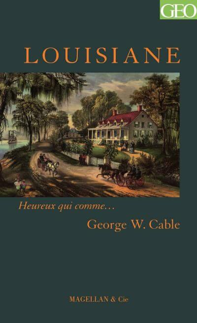 Louisiane - Couverture Livre - Collection Heureux qui comme... - Éditions Magellan & Cie